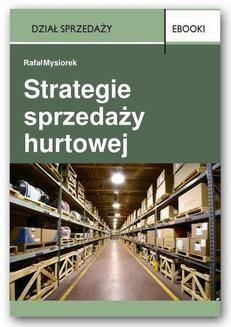 Chomikuj, ebook online Strategie sprzedaży hurtowej. Rafał Mysiorek