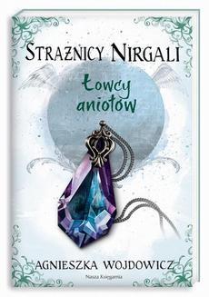 Ebook Strażnicy Nirgali. Łowcy aniołów pdf
