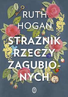 Chomikuj, ebook online Strażnik rzeczy zagubionych. Ruth Hogan