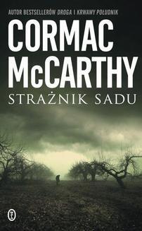 Chomikuj, ebook online Strażnik sadu. Cormac McCarthy