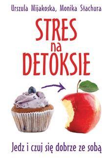 Chomikuj, ebook online Stres na detoksie. Urszula Mijakoska