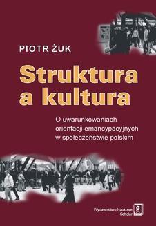 Chomikuj, ebook online Struktura a kultura. Piotr Żuk