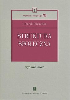 Chomikuj, ebook online Struktura społeczna. Henryk Domański