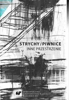 Chomikuj, ebook online Strychy/piwnice. Inne przestrzenie. red. Alina Świeściak