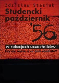 Ebook Studencki październik '56 w relacjach uczestników pdf