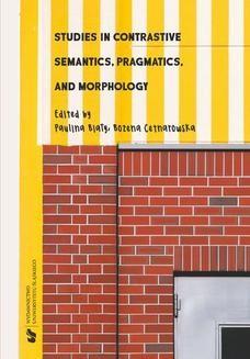 Chomikuj, ebook online Studies in Contrastive Semantics, Pragmatics, and Morphology. red. Paulina Biały