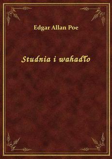 Chomikuj, ebook online Studnia i wahadło. Edgar Allan Poe