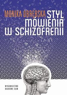 Chomikuj, ebook online Styl mówienia w schizofrenii. Monika Obrębska