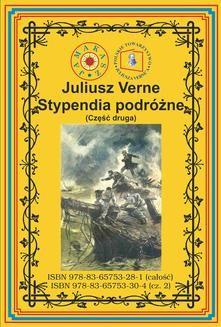 Chomikuj, ebook online Stypendia podróżne. Część druga. Pełny polski przekład. Juliusz Verne