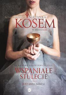 Chomikuj, ebook online Sułtanka Kösem. Księga 1. W haremie. Demet Altnyelekliolu