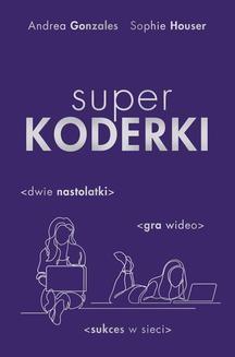 Chomikuj, ebook online Superkoderki. Andrea Gonzales