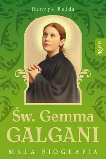 Chomikuj, ebook online Św. Gemma Galgani. Henryk Bejda