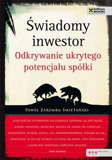 Chomikuj, ebook online Świadomy inwestor. Odkrywanie ukrytego potencjału spółki. Paweł Zaremba-Śmietański