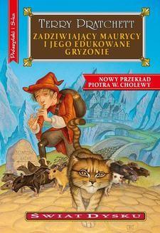 Chomikuj, ebook online Świat Dysku.: Zadziwiający Maurycy i jego edukowane gryzonie. Terry Pratchett