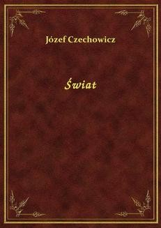 Chomikuj, ebook online Świat. Józef Czechowicz