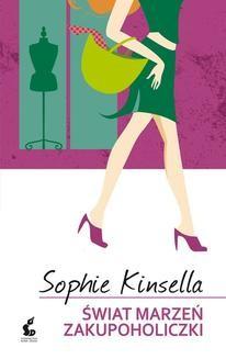 Chomikuj, ebook online Świat marzeń zakupoholiczki. Sophie Kinsella