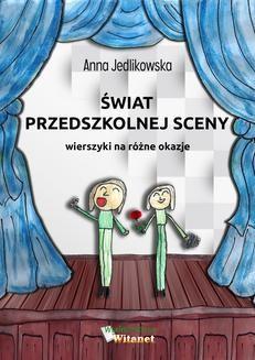 Chomikuj, ebook online Świat przedszkolnej sceny. Anna Jedlikowska