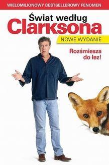 Chomikuj, pobierz ebook online Świat według Clarksona 1: Świat według Clarksona 1. Jeremy Clarkson