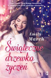 Chomikuj, ebook online Świąteczne drzewko życzeń. Emily March