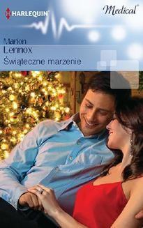 Chomikuj, ebook online Świąteczne marzenie. Marion Lennox