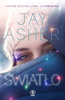 Chomikuj, ebook online Światło. Jay Asher