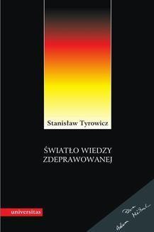 Chomikuj, ebook online Światło wiedzy zdreprawowanej.. Stanisław Tyrowicz