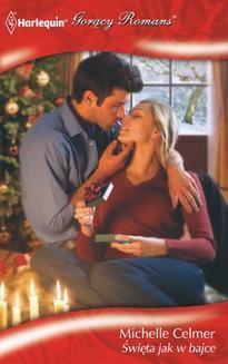 Chomikuj, ebook online Święta jak w bajce. Michelle Celmer