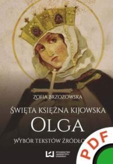 Chomikuj, ebook online Święta księżna kijowska Olga. Wybór tekstów źródłowych. Zofia Brzozowska
