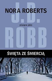 Chomikuj, ebook online Święta ze śmiercią. J.D Robb