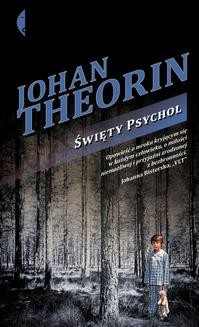 Chomikuj, ebook online Święty Psychol. Johan Theorin