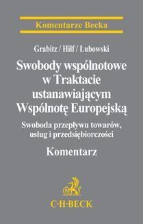 Chomikuj, ebook online Swobody wspólnotowe w Traktacie ustanawiającym Wspólnotę Europejską. Dariusz Łubowski