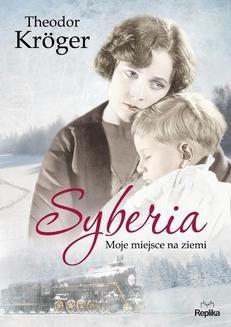 Chomikuj, ebook online Syberia. Theodor Kröger