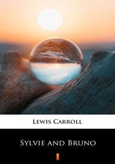Chomikuj, ebook online Sylvie and Bruno. Lewis Carroll