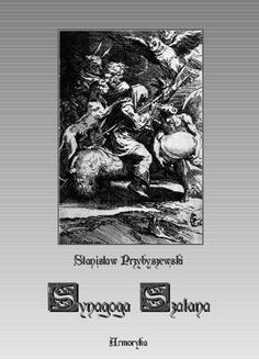 Chomikuj, pobierz ebook online Synagoga Szatana. Stanisław Przybyszewski