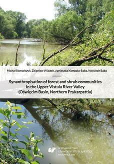 Chomikuj, ebook online Synanthropisation of forest and shrub communities in the Upper Vistula River Valley (Oświęcim Basin, Northern Prykarpattia). Michał Romańczyk