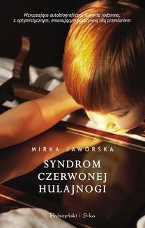 Chomikuj, ebook online Syndrom czerwonej hulajnogi. Mirka Jaworska