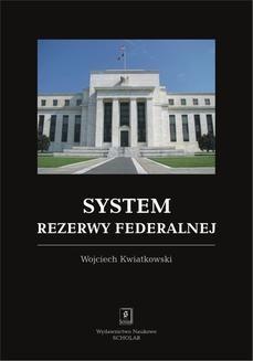 Chomikuj, ebook online System rezerwy federalnej. Wojciech Kwiatkowski
