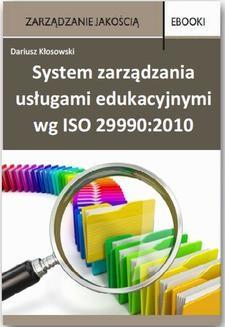 Ebook System zarządzania usługami edukacyjnymi wg ISO 29990:2010 pdf