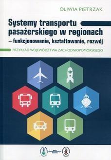 Chomikuj, ebook online Systemy transportu pasażerskiego w regionach. Oliwia Pietrzak