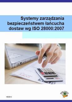 Chomikuj, ebook online Systemy zarządzania bezpieczeństwem łańcucha dostaw wg ISO 28000:2007. Zamostny Bartłomiej