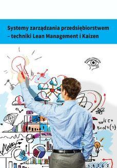 Chomikuj, ebook online Systemy zarządzania przedsiębiorstwem – techniki Lean Management i Kaizen. Artur Łazicki
