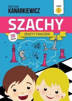Chomikuj, ebook online Szachy. Zeszyt ćwiczeń. Część 1. Michał Kanarkiewicz