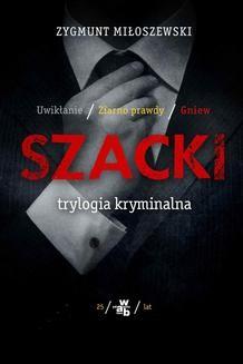 Ebook Szacki. Trylogia kryminalna pdf