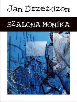 Ebook Szalona Monika pdf
