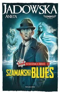 Ebook Szamański blues pdf
