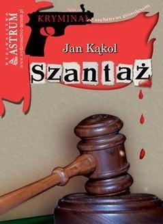 Chomikuj, ebook online Szantaż. Jan Kąkol