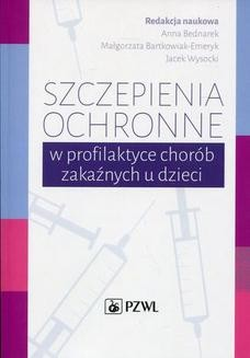 Chomikuj, ebook online Szczepienia ochronne w profilaktyce chorób zakaźnych u dzieci. Anna Bednarek