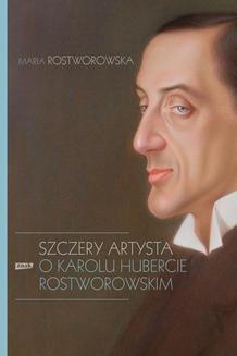 Chomikuj, ebook online Szczery artysta. Maria Rostworowska