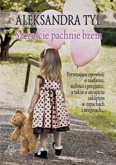 Ebook Szczęście pachnie bzem pdf