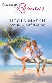 Chomikuj, ebook online Szczęśliwi rozbitkowie. Nicola Marsh